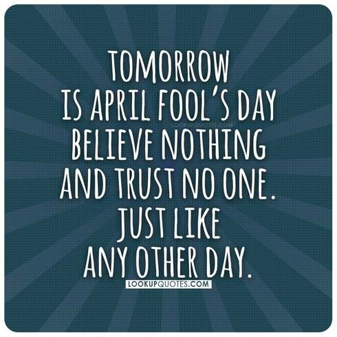 april fools thought of the day