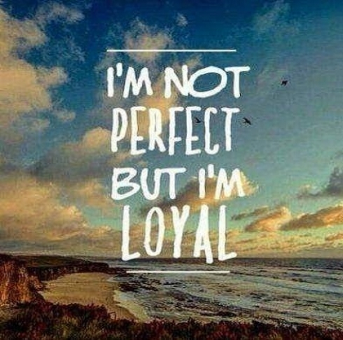 being loyal quotes