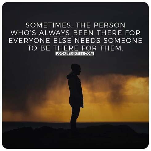 being there for someone quotes
