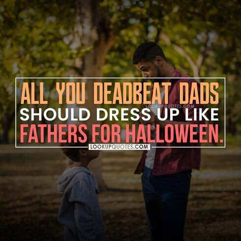 deadbeat dad quotes