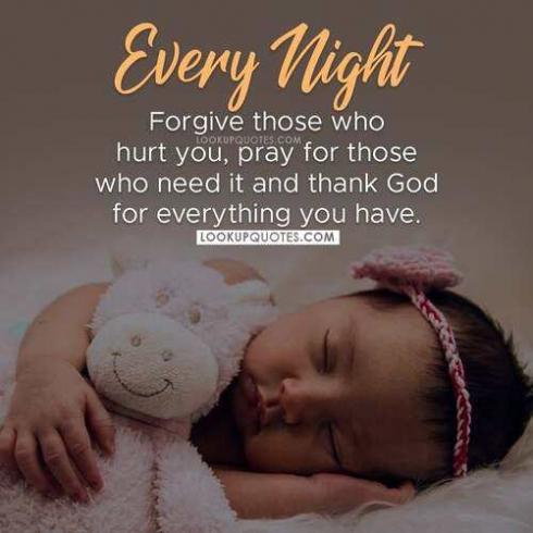 Every night Forgive those who hurt you
