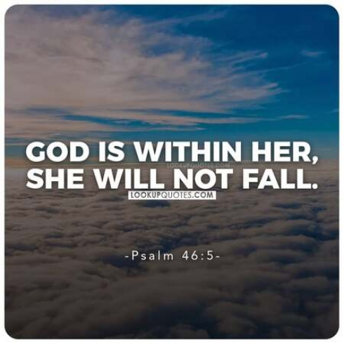 God is within her, she will not fall