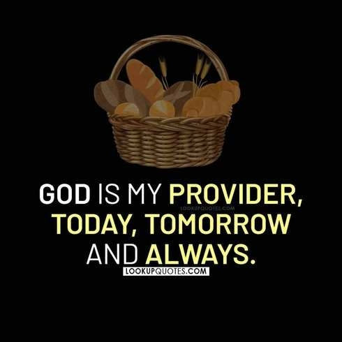 God is my provider today quotes