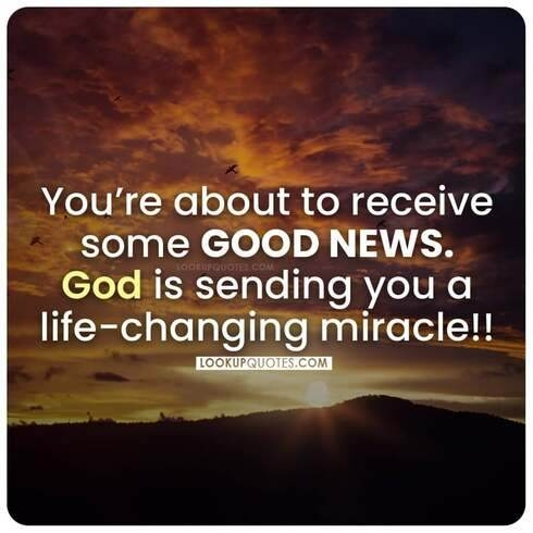 God is sending you a life changing miracle