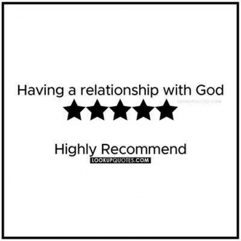 Having a relationship with God highly recommended.