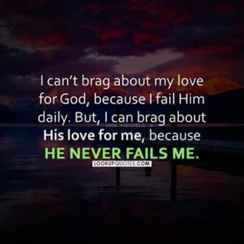 i can't brag about my love for god