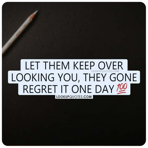Let them keep over looking you, they gone regret it one day.