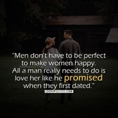 Man making women happy quotes