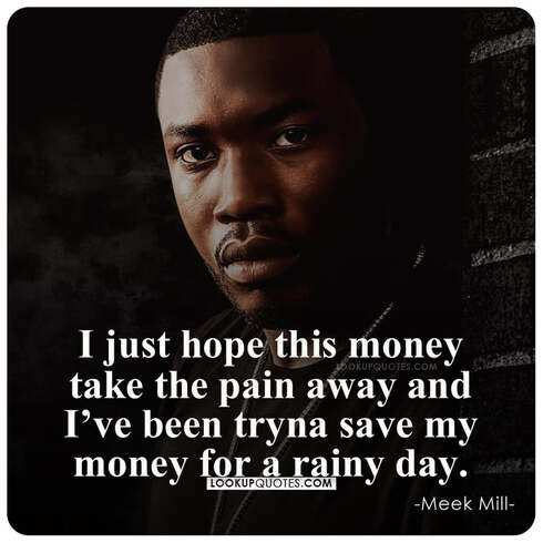 meek mill quotes about money
