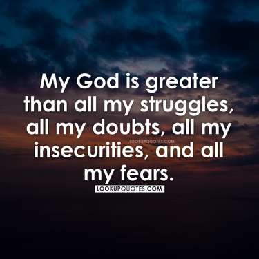 My God is greater quotes