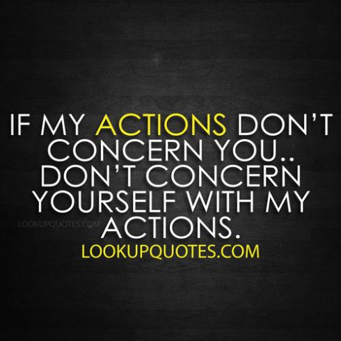 my actions quotes