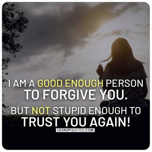 never trust you again quotes