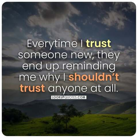 shouldn't trust anyone quotes