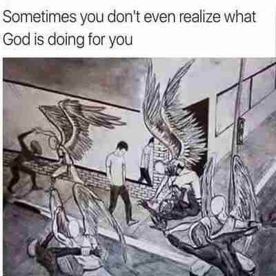 Sometimes you don't realize what God is doing for you