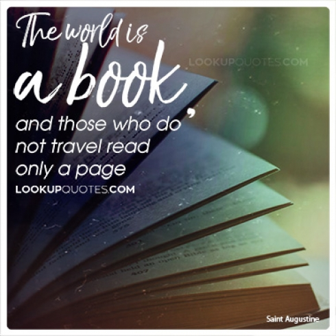 The world is a book, and those who do not travel read only a page quotes