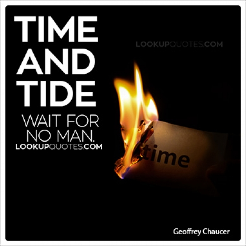 Time tide wait for no one