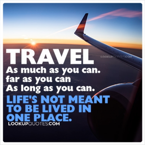 Travel as much as you can. As far as you can quotes
