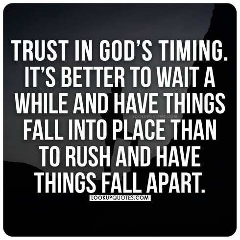 Trust in God's timing quotes