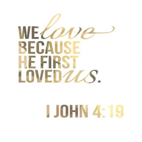 We love because he first loved us quotes