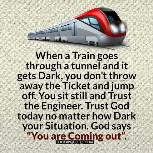 When a train goes through a tunnel and it gets dark quotes