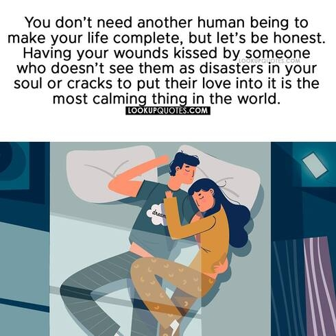 You don't need another human being to make your life complete