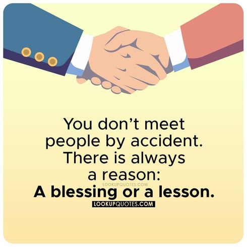 you don't meet people by accident quote