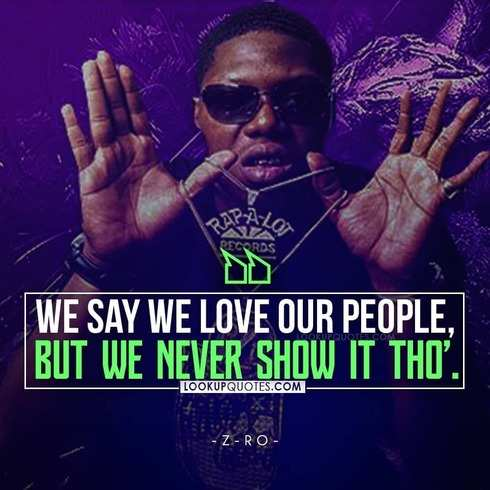 z ro quotes from songs