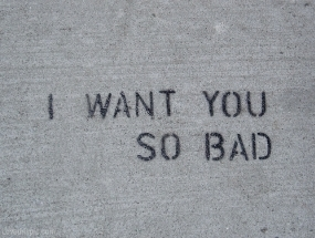 I Want You So Bad Quotes